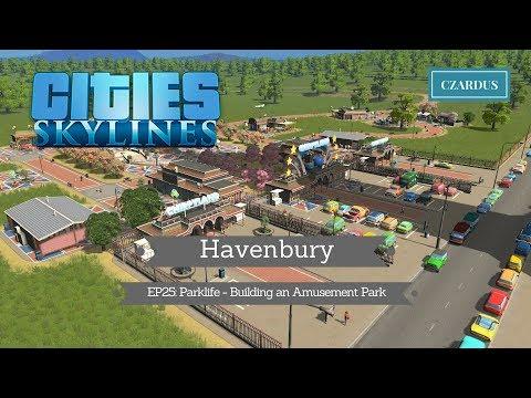 Havenbury, a Cities Skylines Vanilla Series: EP25 - Parklife - Building an Amusement Park
