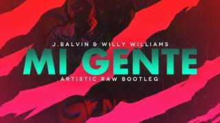 J Balvin Willy William Mi Gente Artistic Raw Bootleg FREE DOWNLOAD.mp3