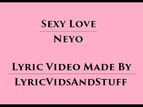 Lyrics to sexy love neyo