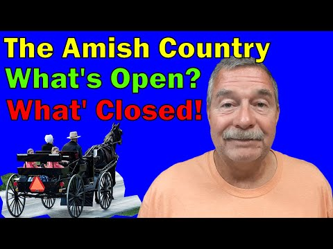 What's Open Around The Amish Country Of Lancaster County, Pennsylvania