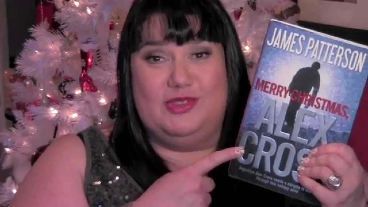 merry christmas alex cross by james patterson candy reads segment - Merry Christmas Alex Cross