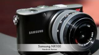 Samsung NX100 Hands-on Review