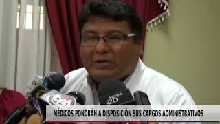 MEDICOS PONDRÁN A DISPOSICIÓN SUS CARGOS