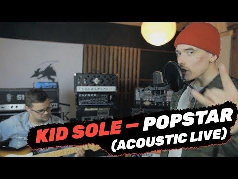 KID SOLE — «POPSTAR» acoustic