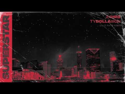 24HRS - Superstar ft. Ty Dolla $ign