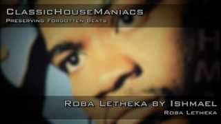 Download Mp3 Ishmael - Roba Letheka
