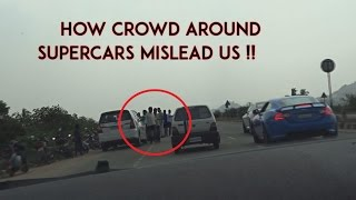 Crowd around Supercar can Mislead you | SupercarsInBangalore | #72