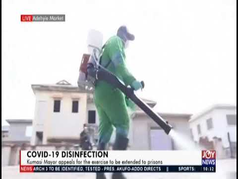 Kumasi Covid-19 Disinfection - News Desk on JoyNews (27-3-20)