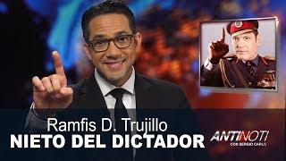 Ramfis D. Trujillo, Delincuencia Baja 70%, Cae Otro Odebrecht - #Antinoti Febrero 19 2018