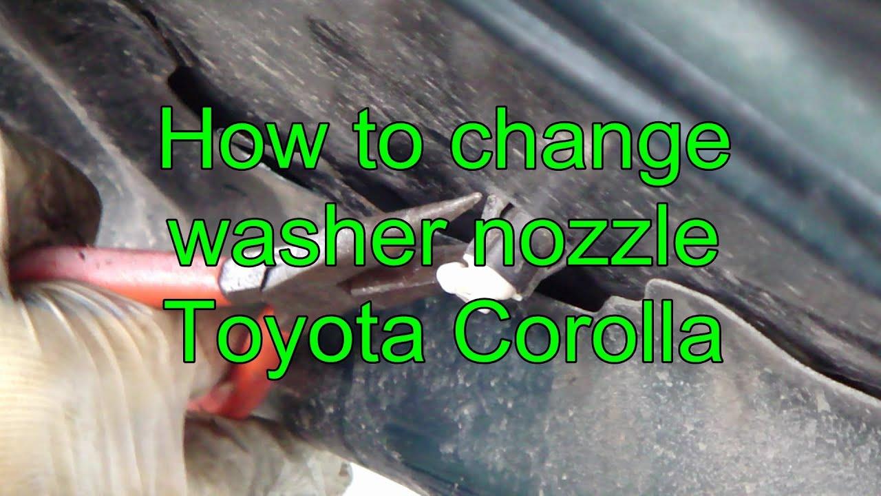 How To Change Washer Nozzle Toyota Corolla