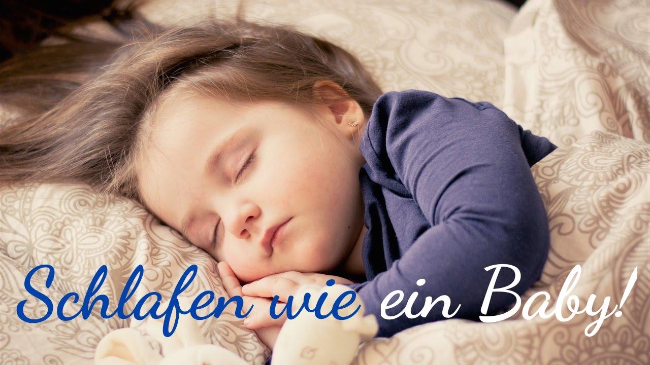 Schlafen wie ein Baby! - Ruhen & heilen