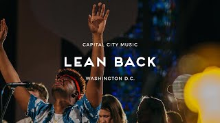 Lean Back (w/ spontaneous) [ft. Dion Davis] - Live from Washington, DC