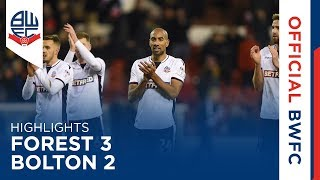 HIGHLIGHTS | Forest 3-2 Bolton