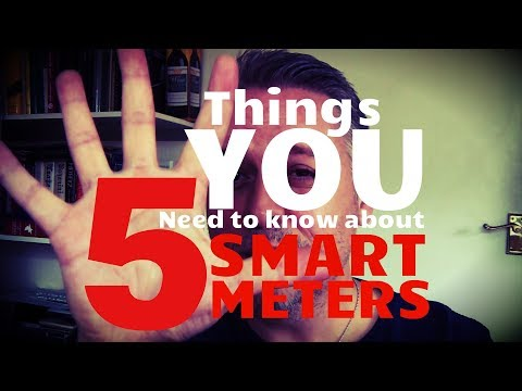 5 Things YOU Need to Know about Smart Meters