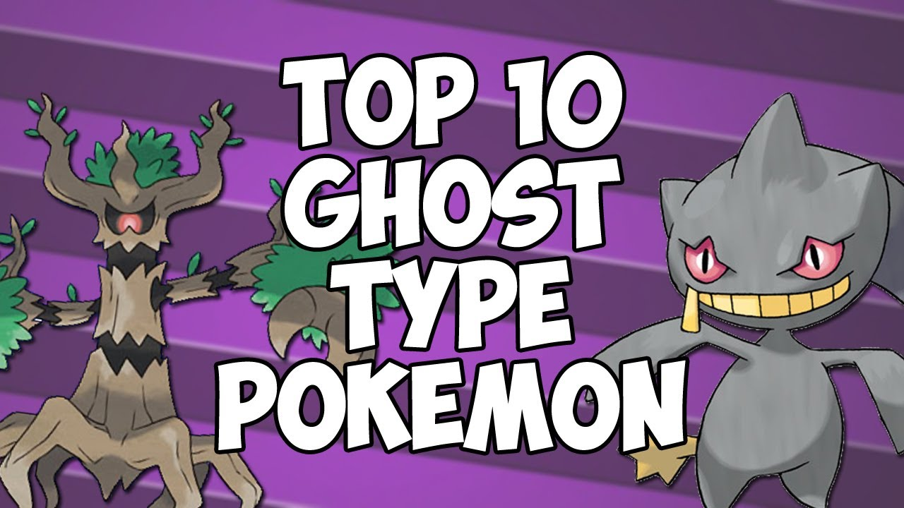 Top 10 Ghost Type Pok ...