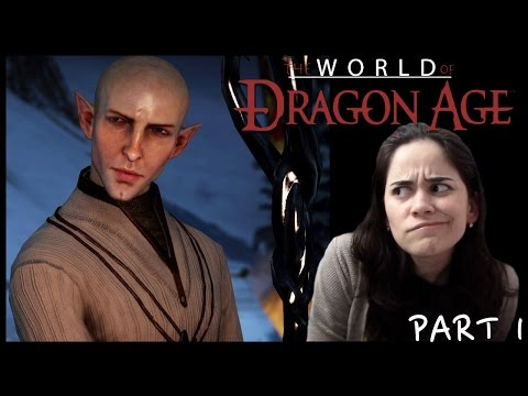 World of Dragon Age: Solace With Solas Part 1 SPOILERS