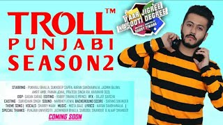 Troll Punjabi   Season 2   Official Teaser   Yaar Jigree Kasooti Degree   Punjabi web series