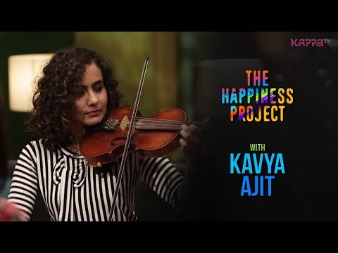 Kavya Ajit - The Happiness Project - Kappa TV