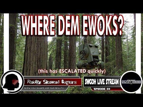 SWGOH Live Stream Episode 69: Where Dem Ewoks? | Star Wars: Galaxy of Heroes #swgoh