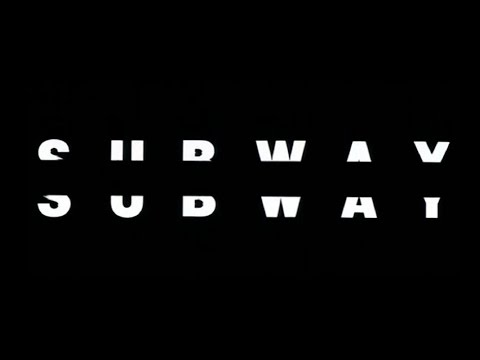 「サブウェイ」Subway (1985仏)OP1