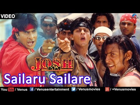 Sailaru Sailare - Hum Bhi Hain Josh Mein | Shah Rukh Khan | Video Song | Josh | 90's Superhit Song