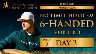 Triton Montenegro 2019 - NLH 6-Handed €55K - Day 2
