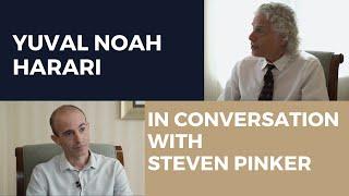 Yuval Noah Harari & Steven Pinker in conversation