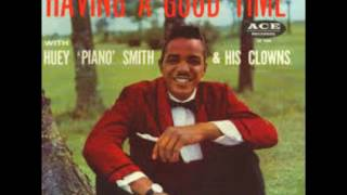 "Huey ""Piano"" Smith & the Clowns - Having a good Time"