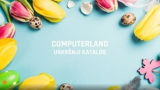 ComputerLand uskršnji katalog