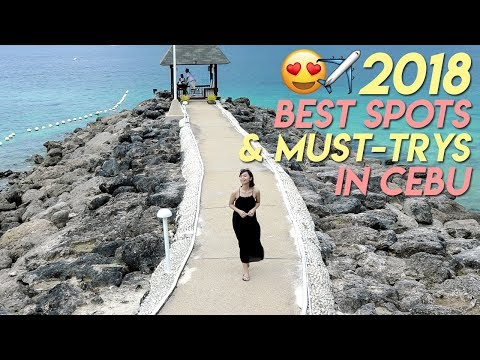 2018 Best Spots & Must-Trys in Cebu Philippines