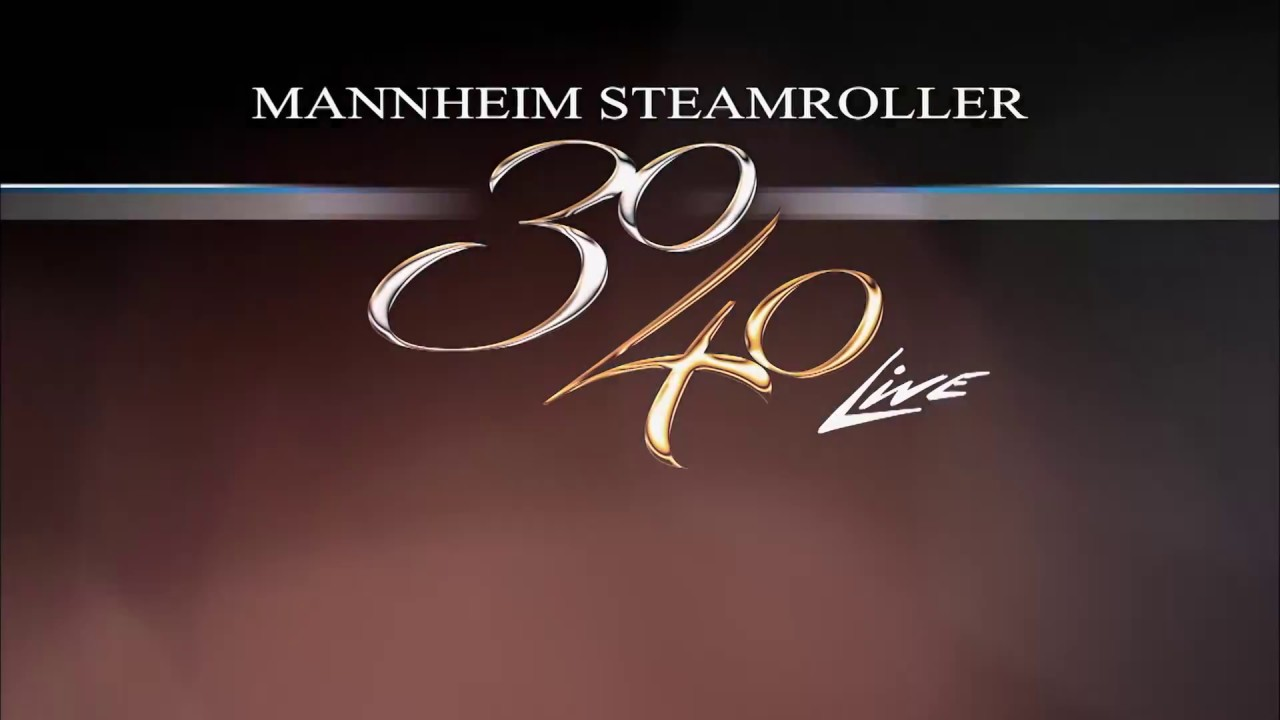 Mannheim Steamroller 30/40 PREVIEW - YouTube