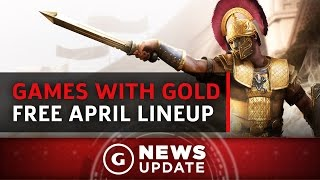 Free Xbox One/360 Games With Gold For April - GS News Update