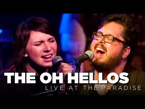 The Oh Hellos – Live At The Paradise (Full Set)