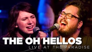 Front Row Boston  The Oh Hellos €� Live At The Paradise Full Set