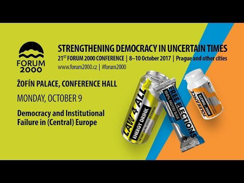 Democracy and Institutional Failure in (Central) Europe  - 21st Forum 2000 Conference
