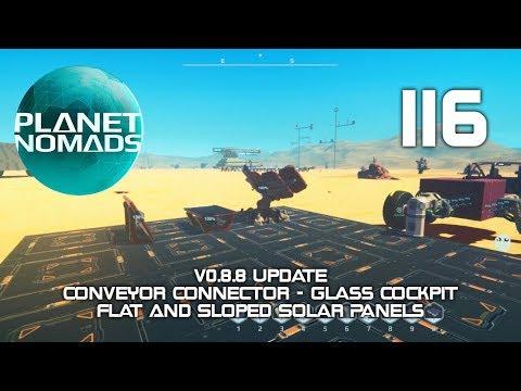 Planet Nomads - 116 - v0.8.8 Update - Conveyor Connector - Glass Cockpit - New Solar Panels