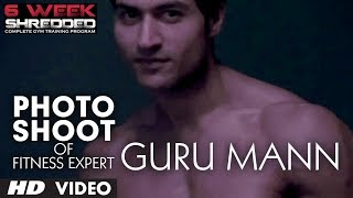 Photo Shoot Of Fitness Expert Guru Mann | Behind The Scenes Footage