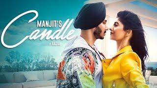 Candle - Official Music Video | Manjit Singh Ft. Rasna | Lil Daku
