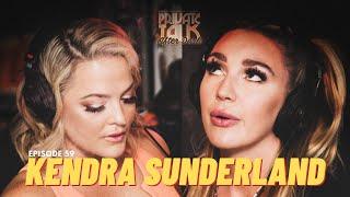 KENDRA SUNDERLAND (After Dark) | EP 59