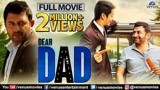 Dear Dad | Full Hindi Movie | Arvind Swamy | Ekavali Khanna | Aman Uppal | Hindi Movies