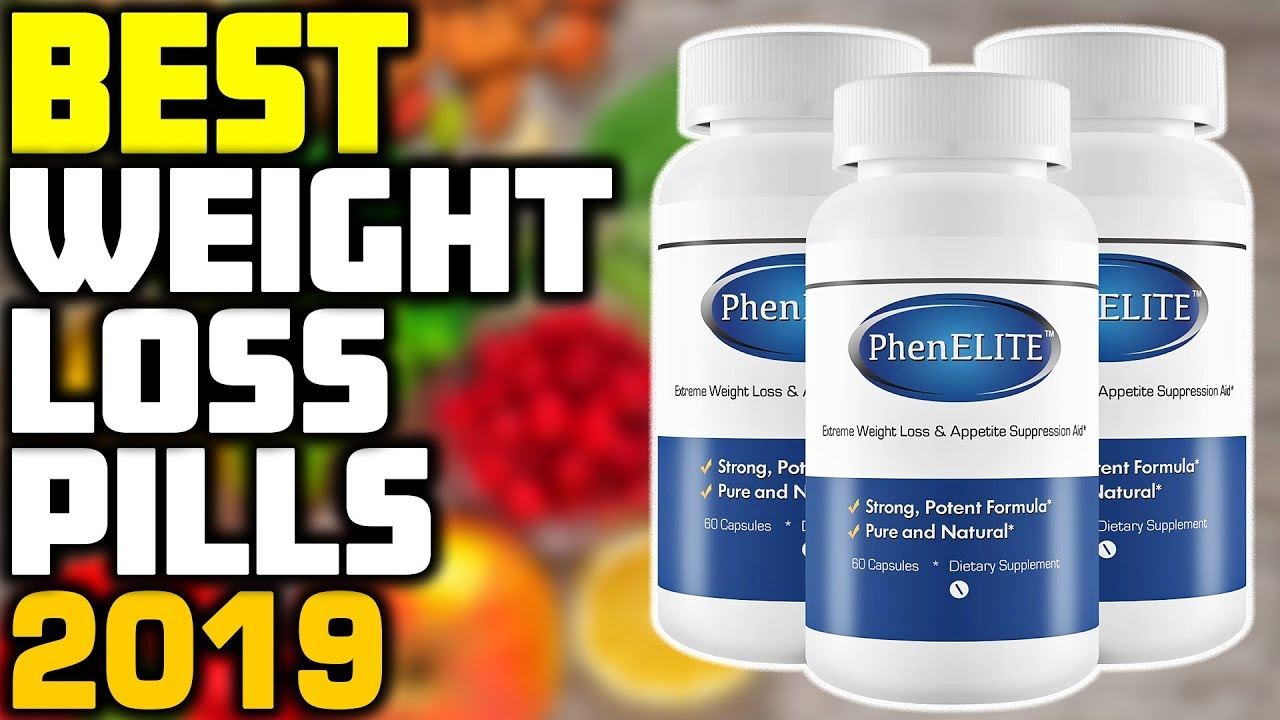 5 Best Weight Loss Pills In 2019