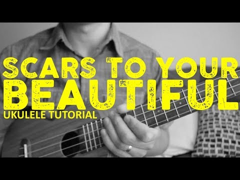 Scars to Your Beautiful - Alessia Cara - EASY Ukulele Tutorial - Chords - How To Play