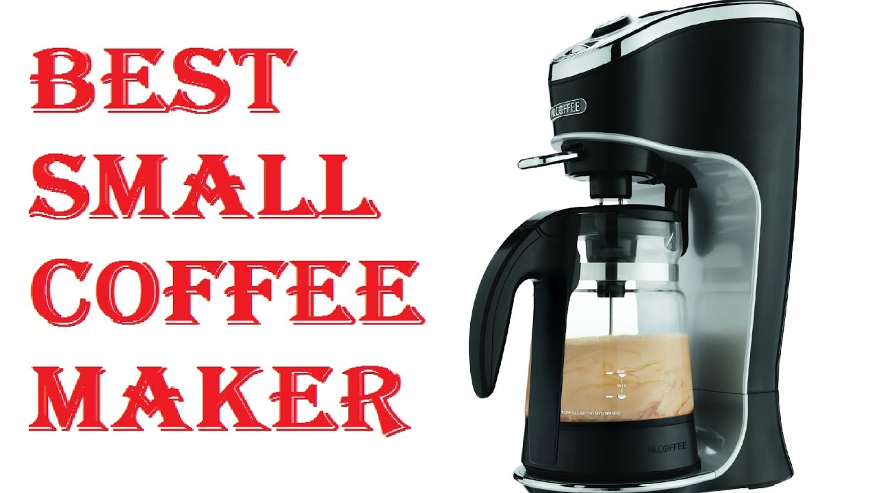 Best Small Coffee Maker 2018