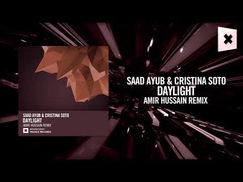 Saad Ayub & Cristina Soto - Daylight (Amir Hussain Remix) Amsterdam Trance