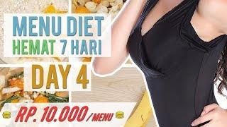 Menu Diet 7 Hari Mengecilkan Perut Hemat, Mudah, Cocok untuk Anak Kos-An ! DAY 4