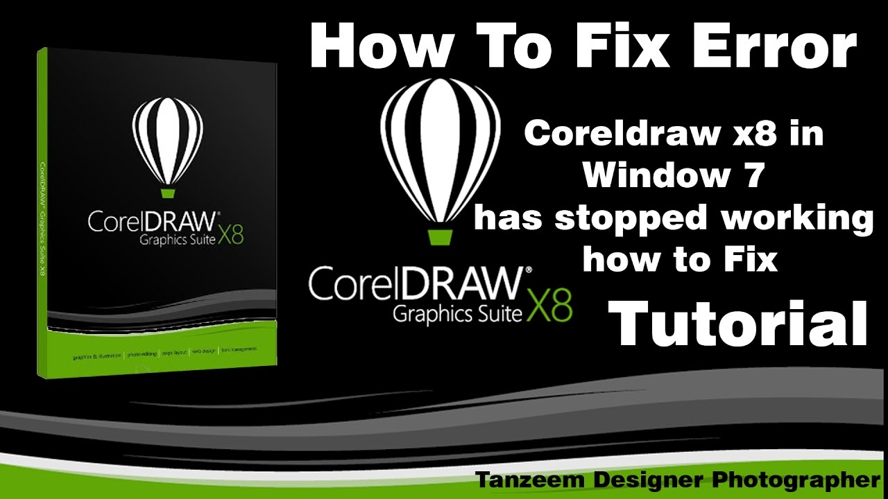 Corel draw for windows 7 - Coreldraw X8 In Window 7 Has Stopped Working How To Fix