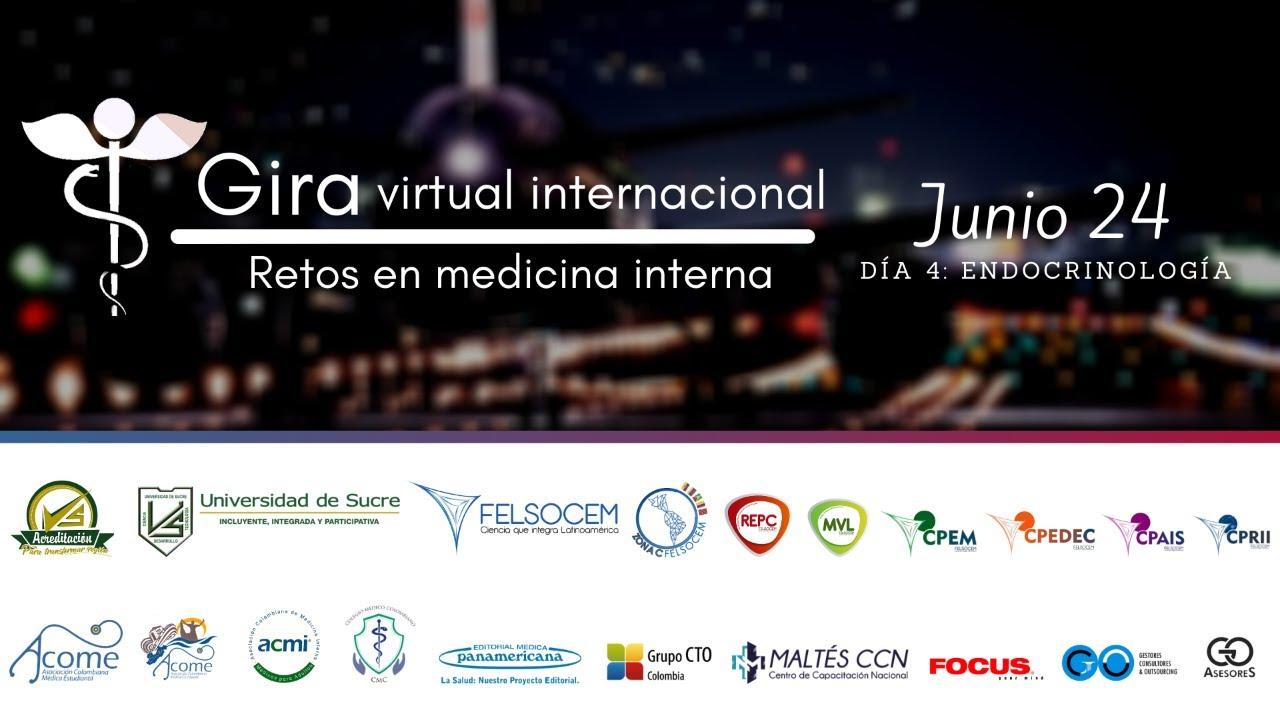 🌎📍 DIA 4: Gira Virtual Internacional, Retos en Medicina Interna