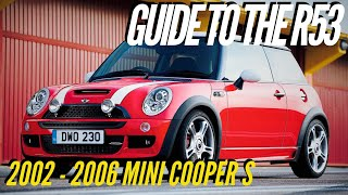 Guide to the 2002 to 2006 R53 Mini Cooper