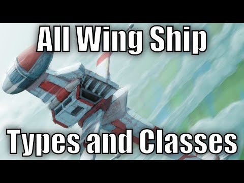 All Wing Ship Types and Classes - Star Wars