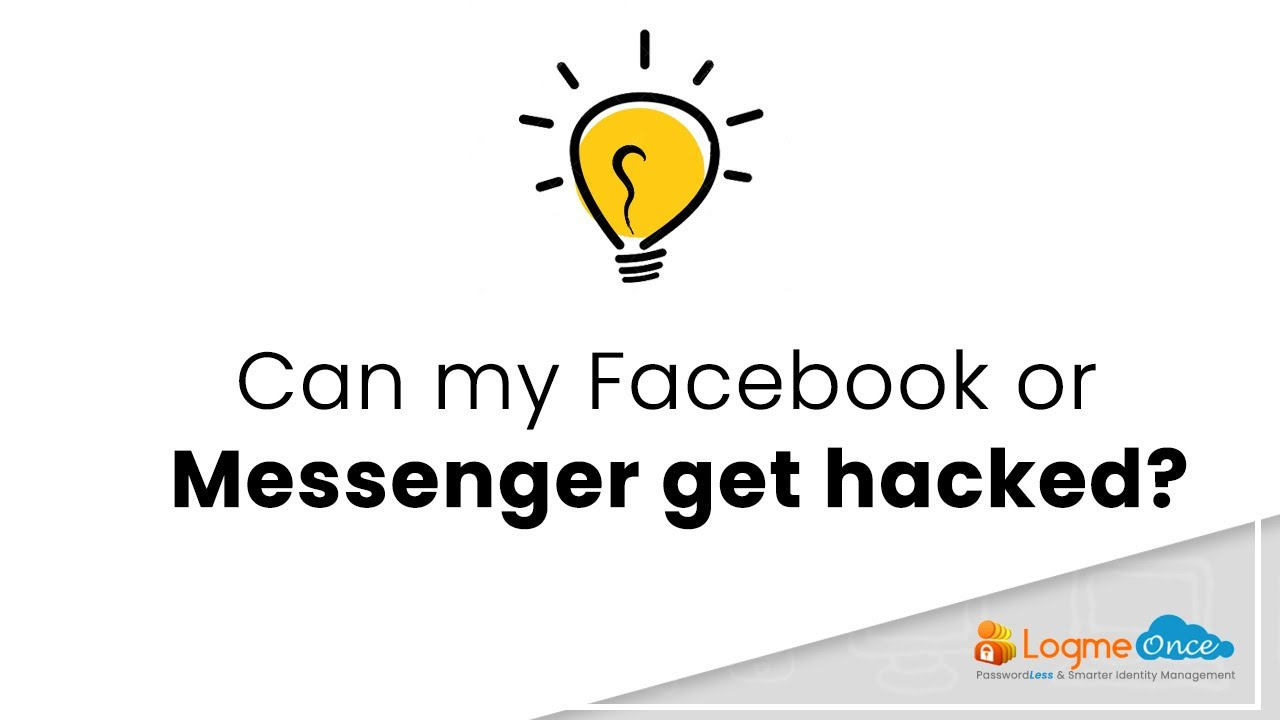 Can My Facebook Or Messenger Get Hacked Logmeonce Blog The account or profile is incorrect. can my facebook or messenger get hacked